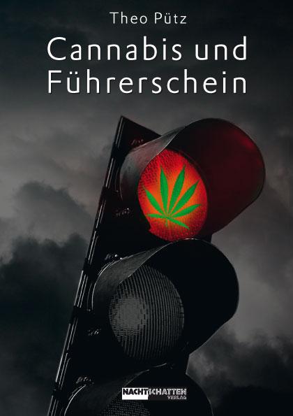 Theo Pütz: Cannabis und Führerschein