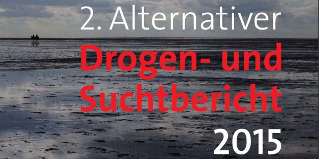 2. Alternativer Drogen- und Suchtbericht