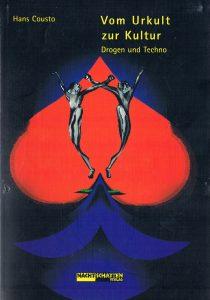 Hans-Cousto-Vom-Urkult-zur-Kultur-Drogen-und-Techno