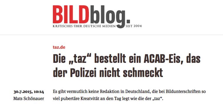 Screenshot des Bildblog vom 30. Juni - Titel: Die taz bestellt ein ACAB-Eis, das der Polizei nicht schmeckt