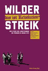 Wilder Streik, Der Streik der Arbeiterinnen bei Pierburg 1973, Dieter Braeg