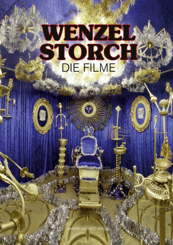 Cover Wenzel Storch, Die Filme, Martin Schmitz Verlag